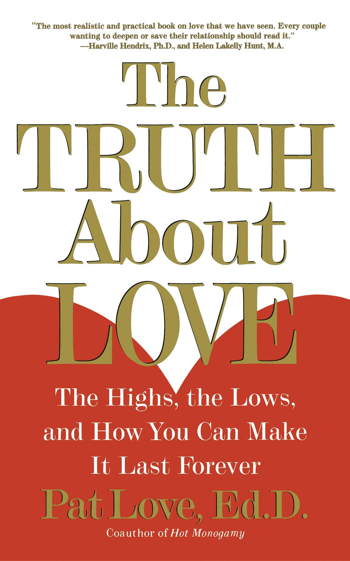 The truth about love 9780684871882 hr