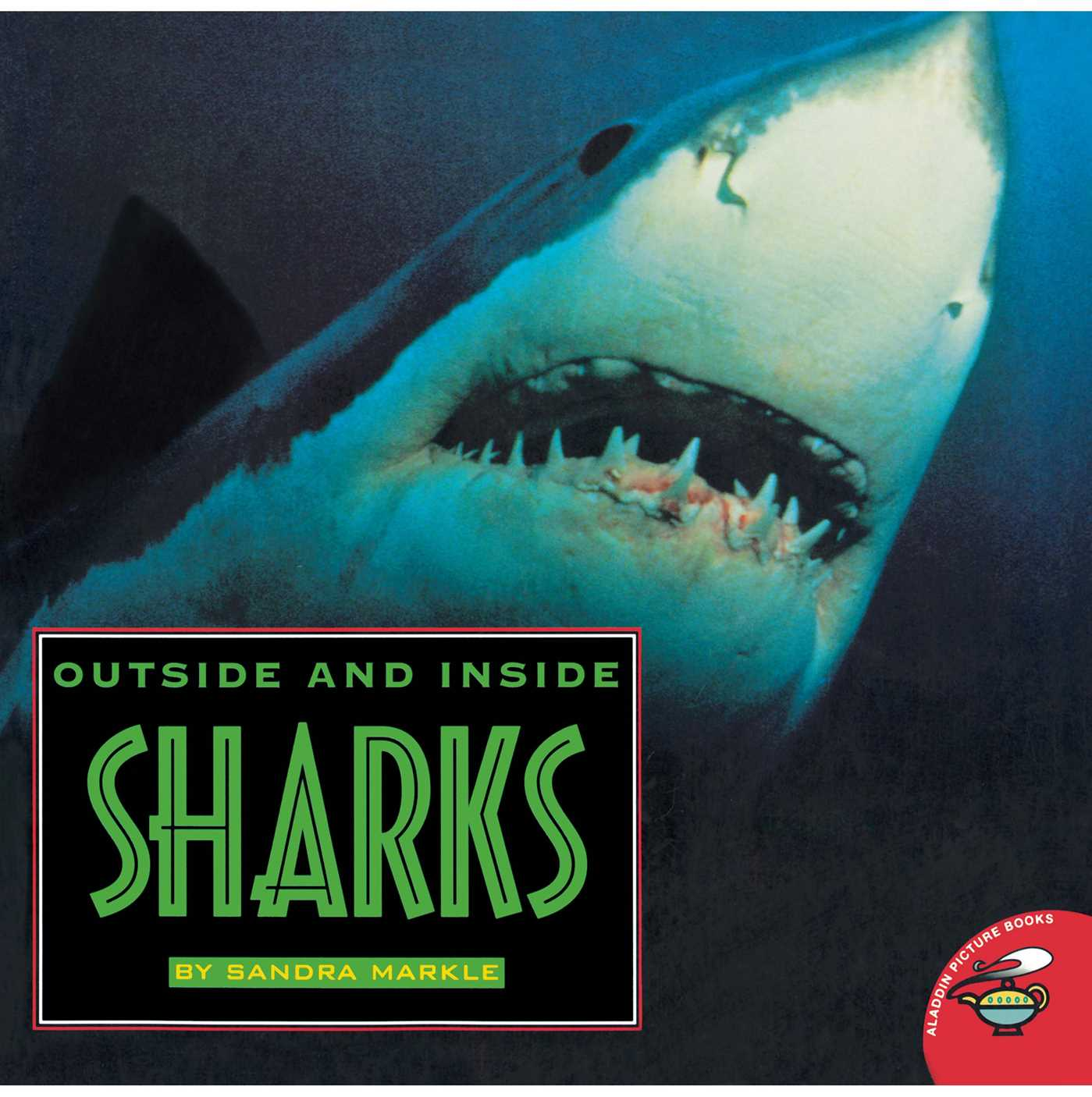 Outside and inside sharks 9780689826832 hr