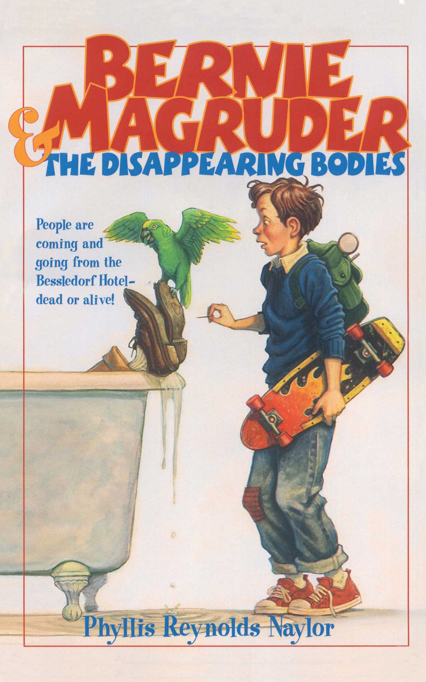 Bernie magruder and the disappearing bodies 9780689841279 hr