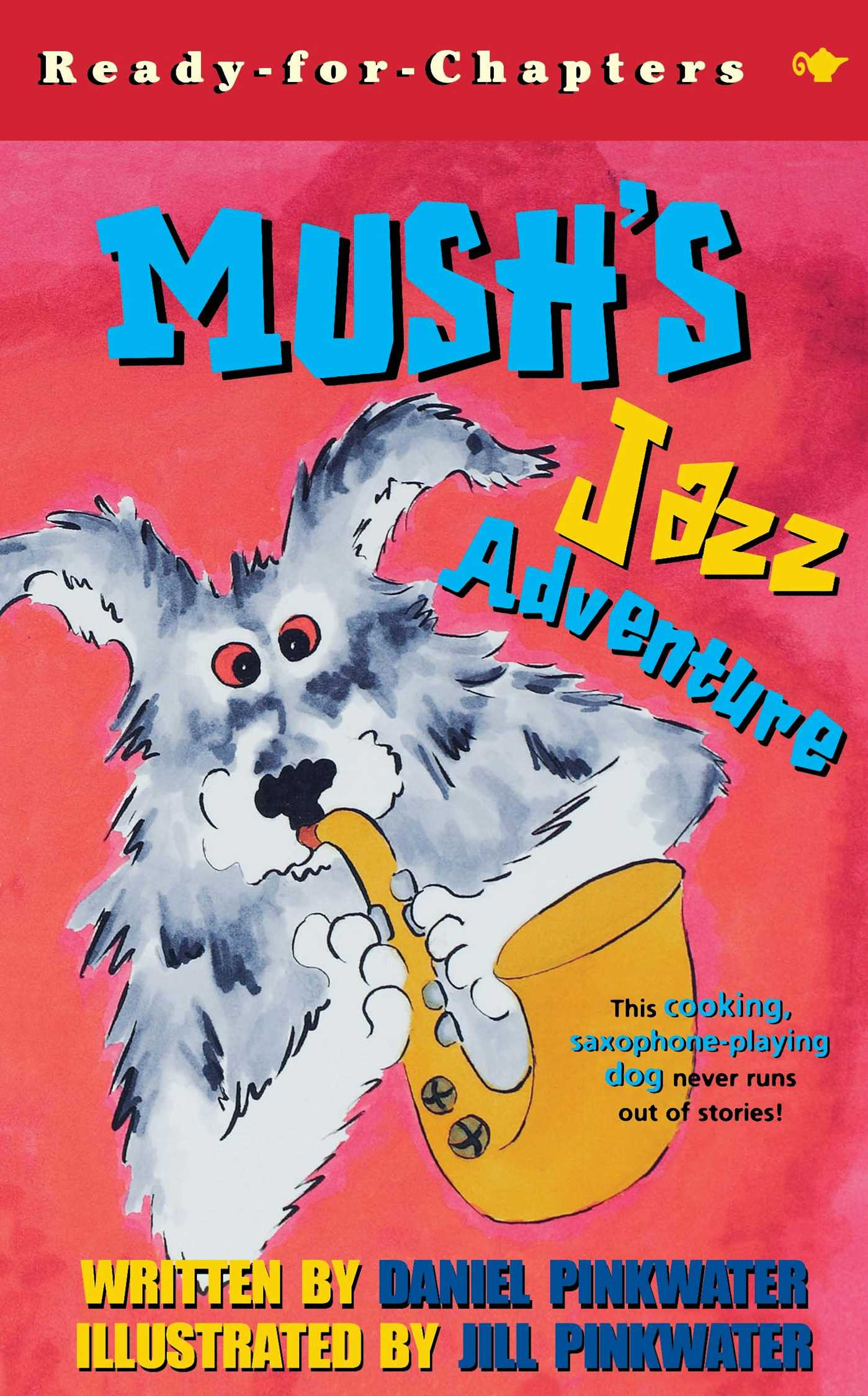 Mushs jazz adventure 9780689845727 hr