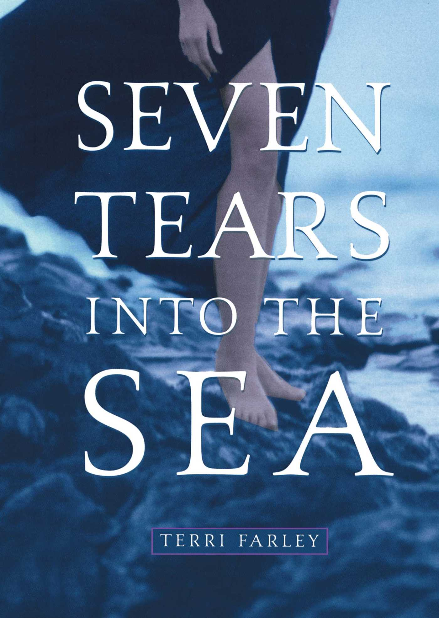 Seven tears into the sea 9780689864421 hr