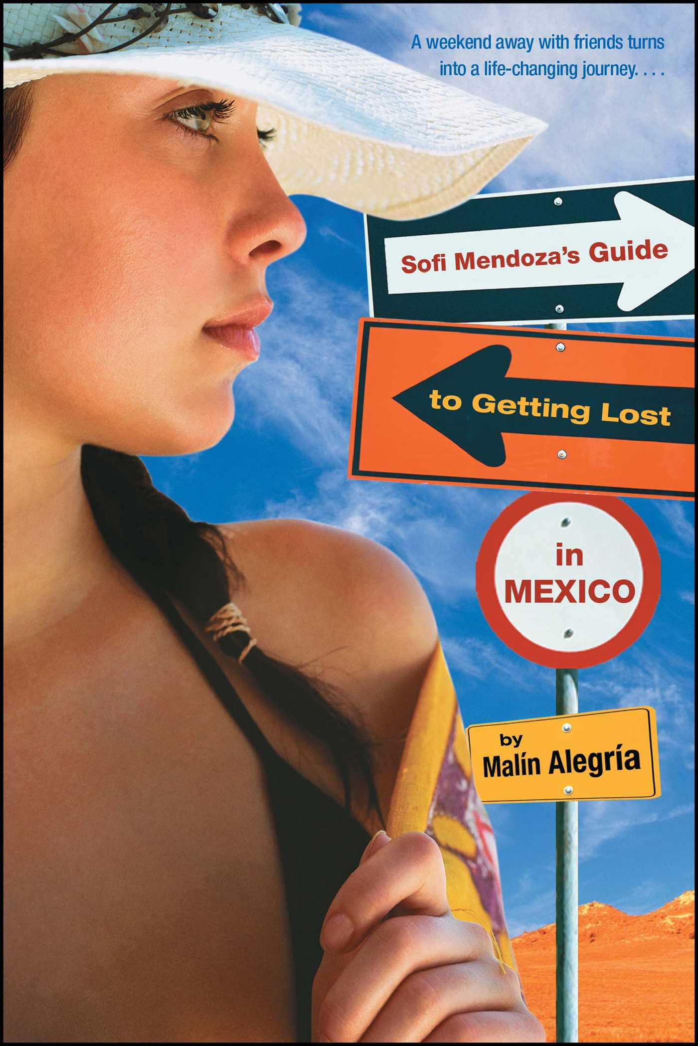 Sofi mendozas guide to getting lost in mexico 9780689878121 hr