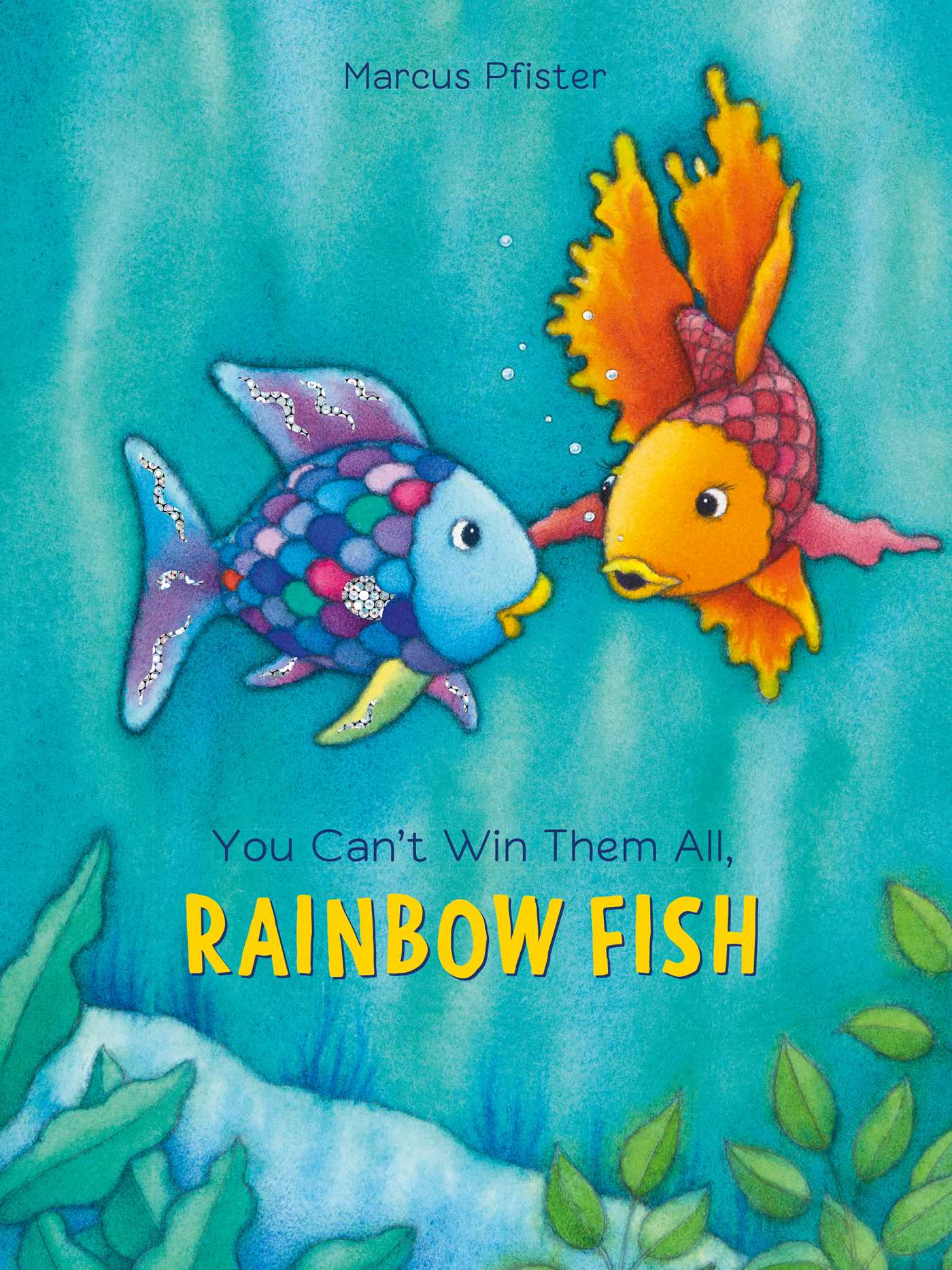 You cant win them all rainbow fish 9780735842878 hr