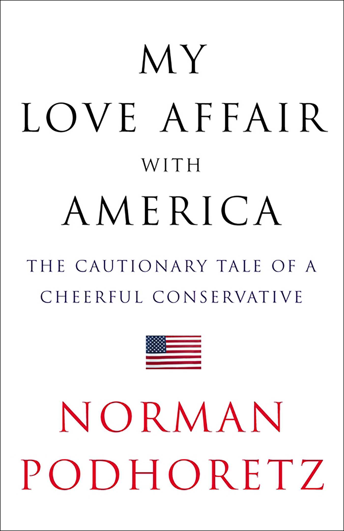 Love Affair Book Cover ~ My love affair with america ebook by norman podhoretz