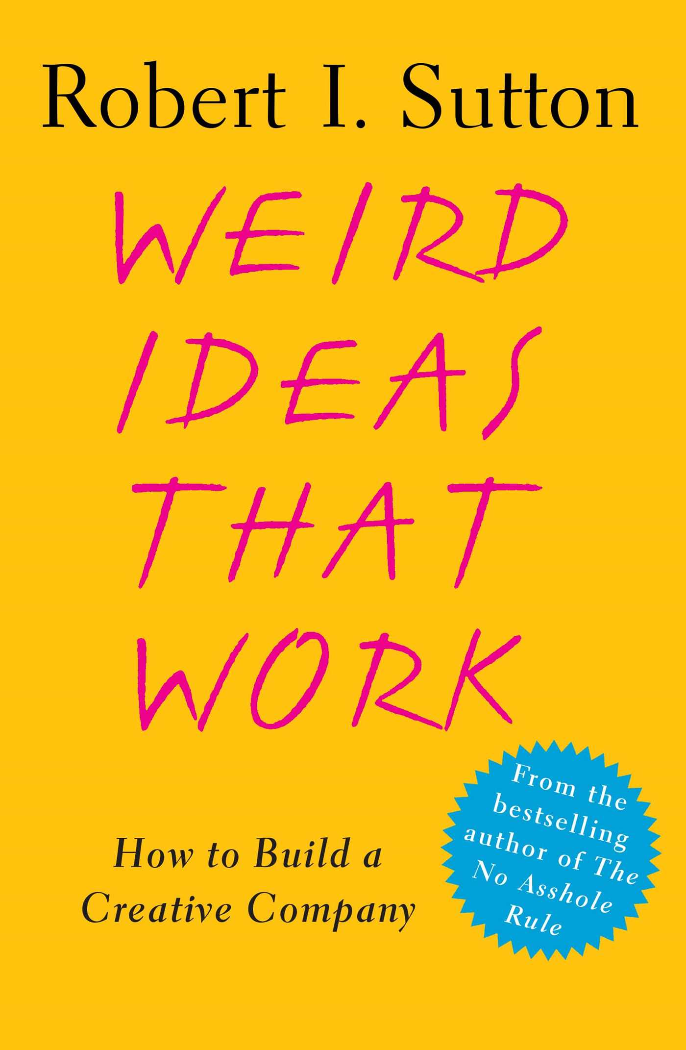 Weird ideas that work 9780743227889 hr