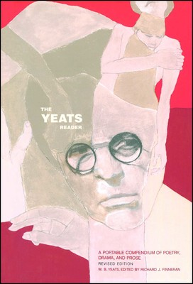 The Yeats Reader, Revised Edition