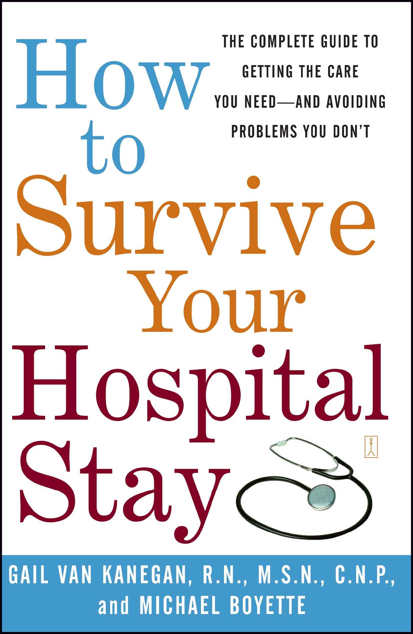 How to survive your hospital stay 9780743233194 hr