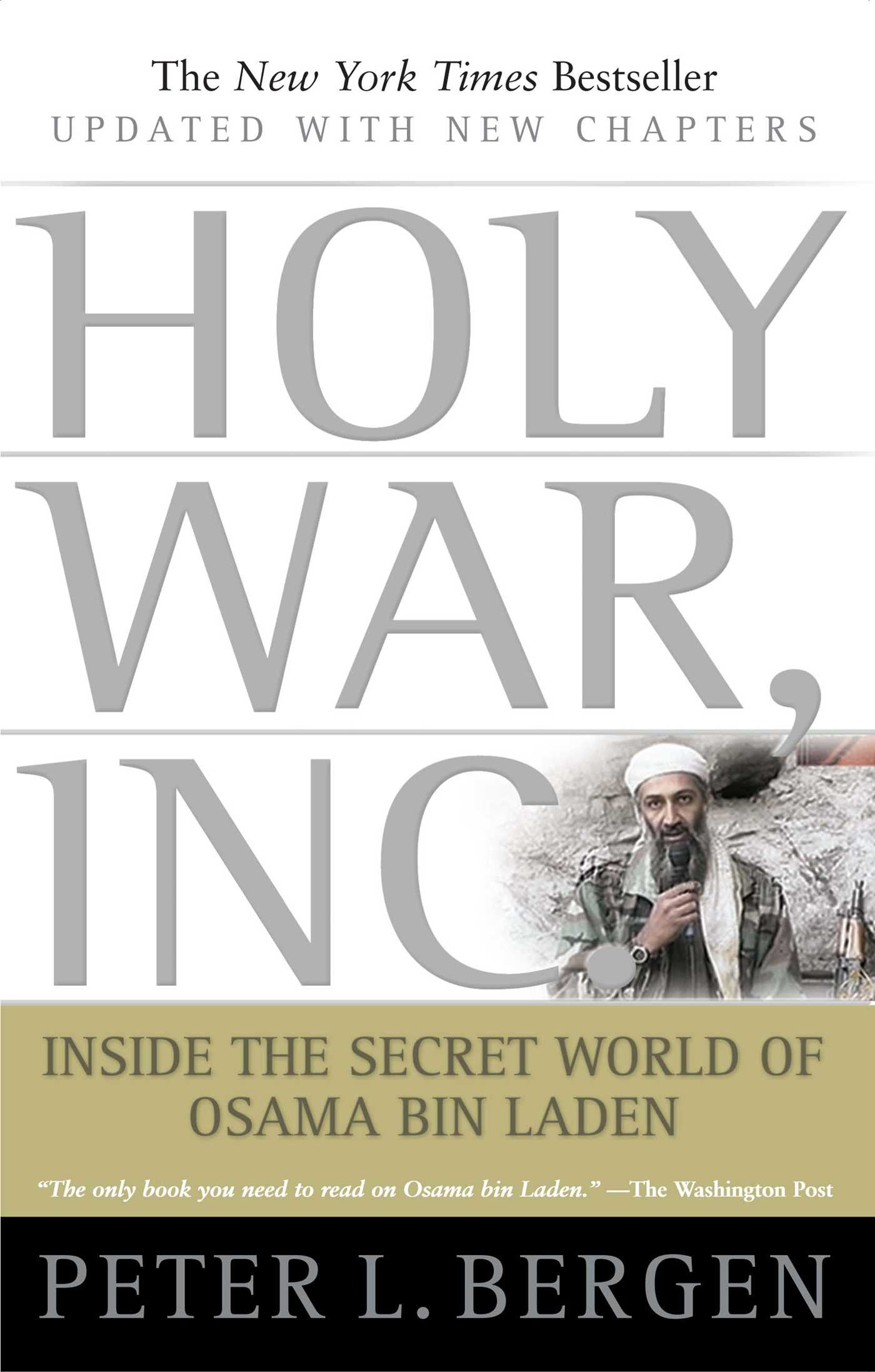 holy war inc book review Everyday, more information is revealed about the world's most wanted terrorist osama bin laden peter bergen interviewed him in 1997 neal conan talks with peter bergen about his new book on al .