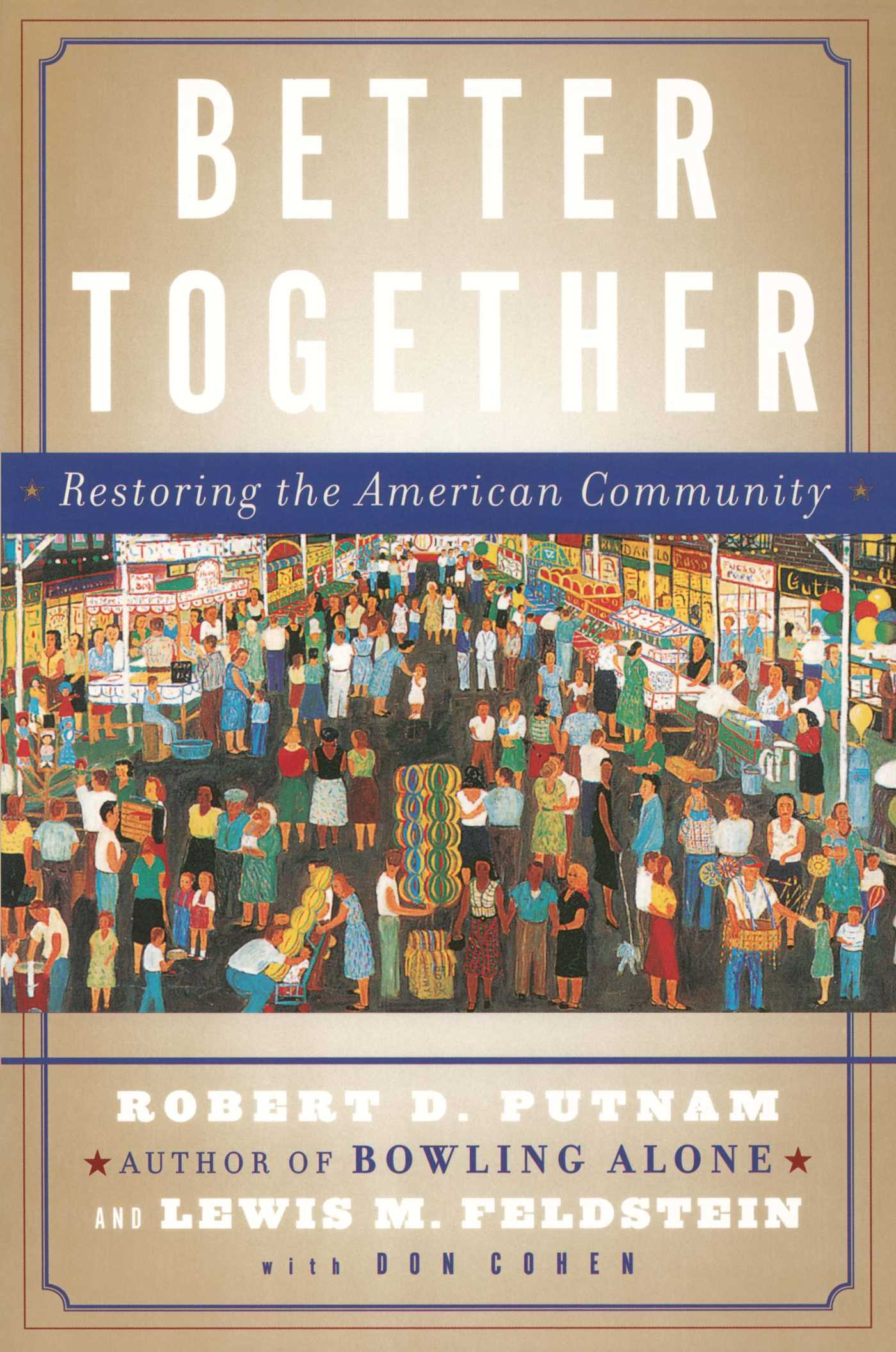 bowling alone essay essay why i want to be was also top schools in  better together book by robert d putnam lewis feldstein better together 9780743235471 hr word essay topic