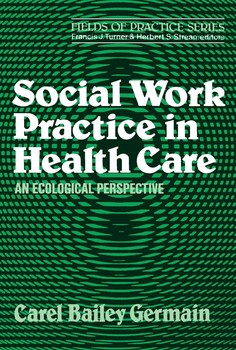 Social Work Practice in Health Care