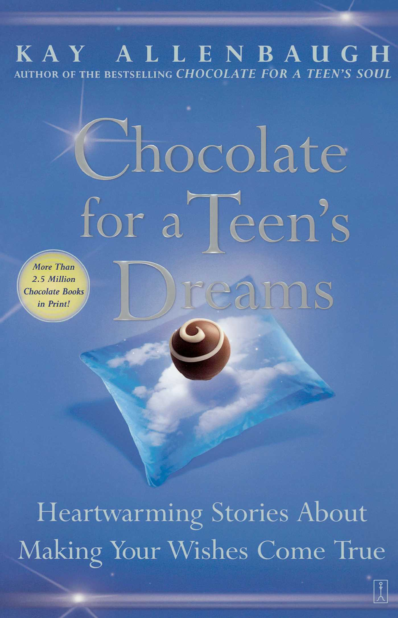 Chocolate for a teens dreams 9780743237031 hr