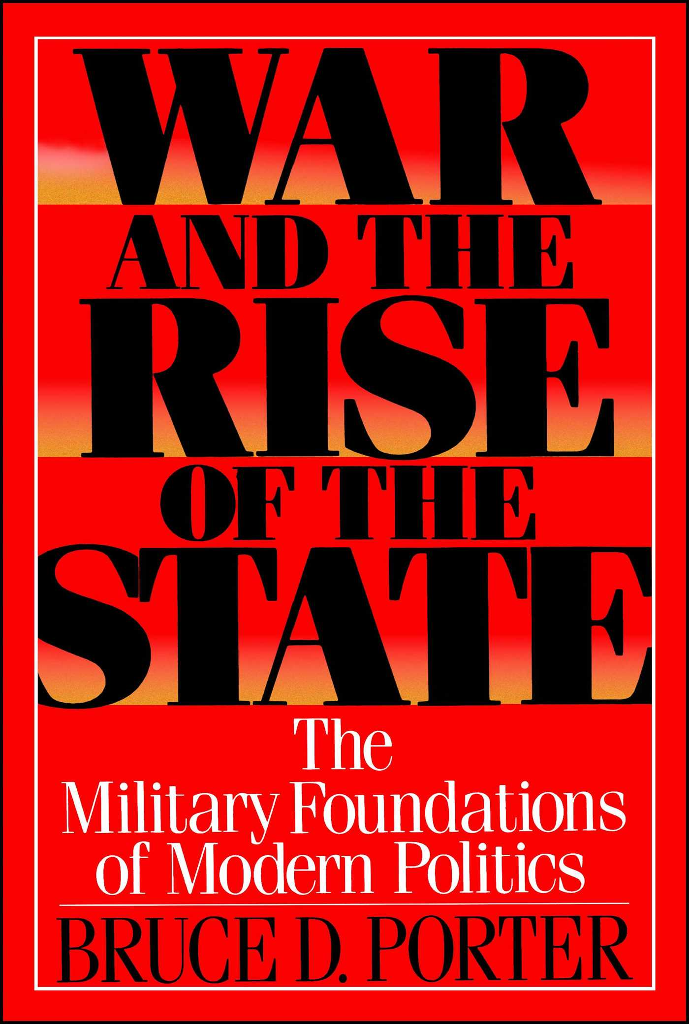 War and the rise of the state 9780743237789 hr