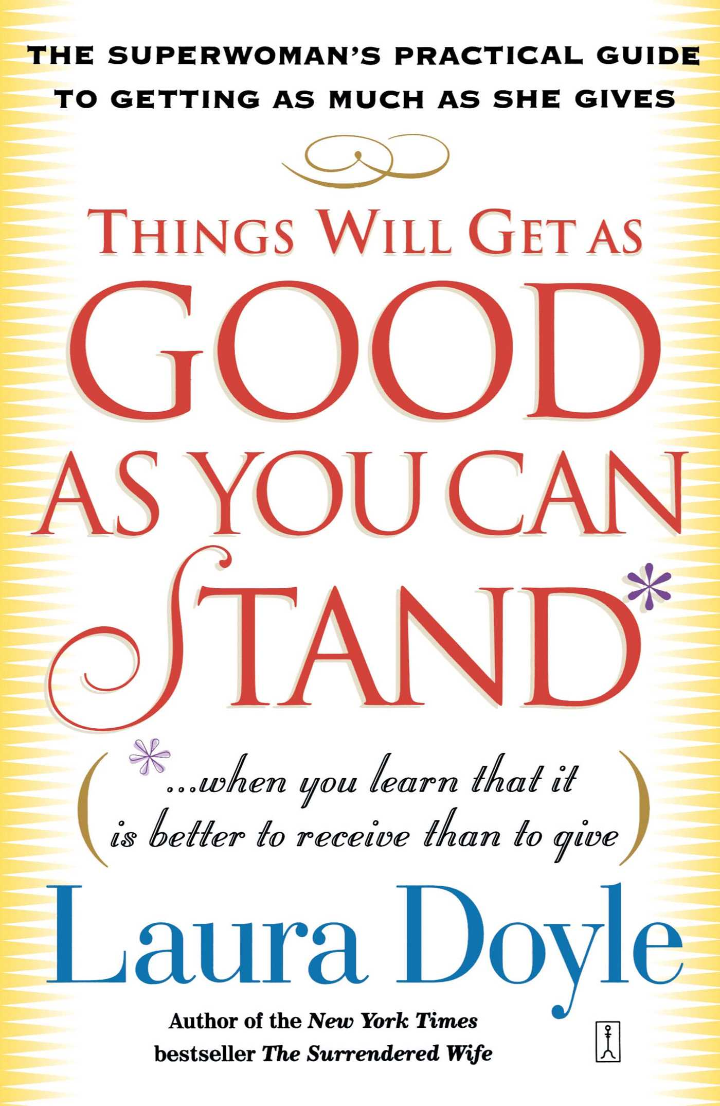 Things-will-get-as-good-as-you-can-stand-9780743245159_hr