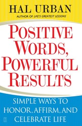 Positive Words, Powerful Results