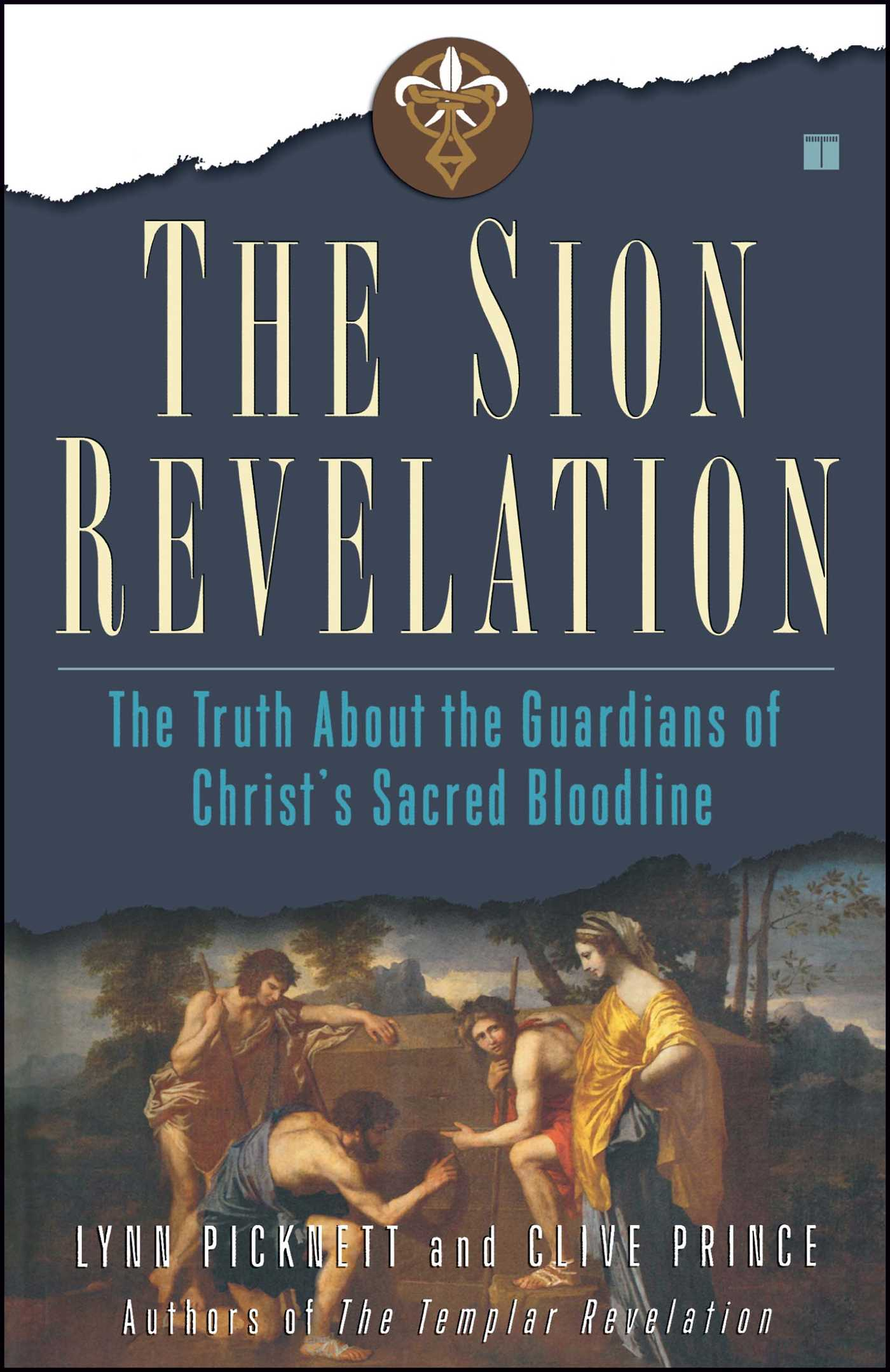 The sion revelation book by lynn picknett clive prince the sion revelation 9780743263030 hr fandeluxe PDF