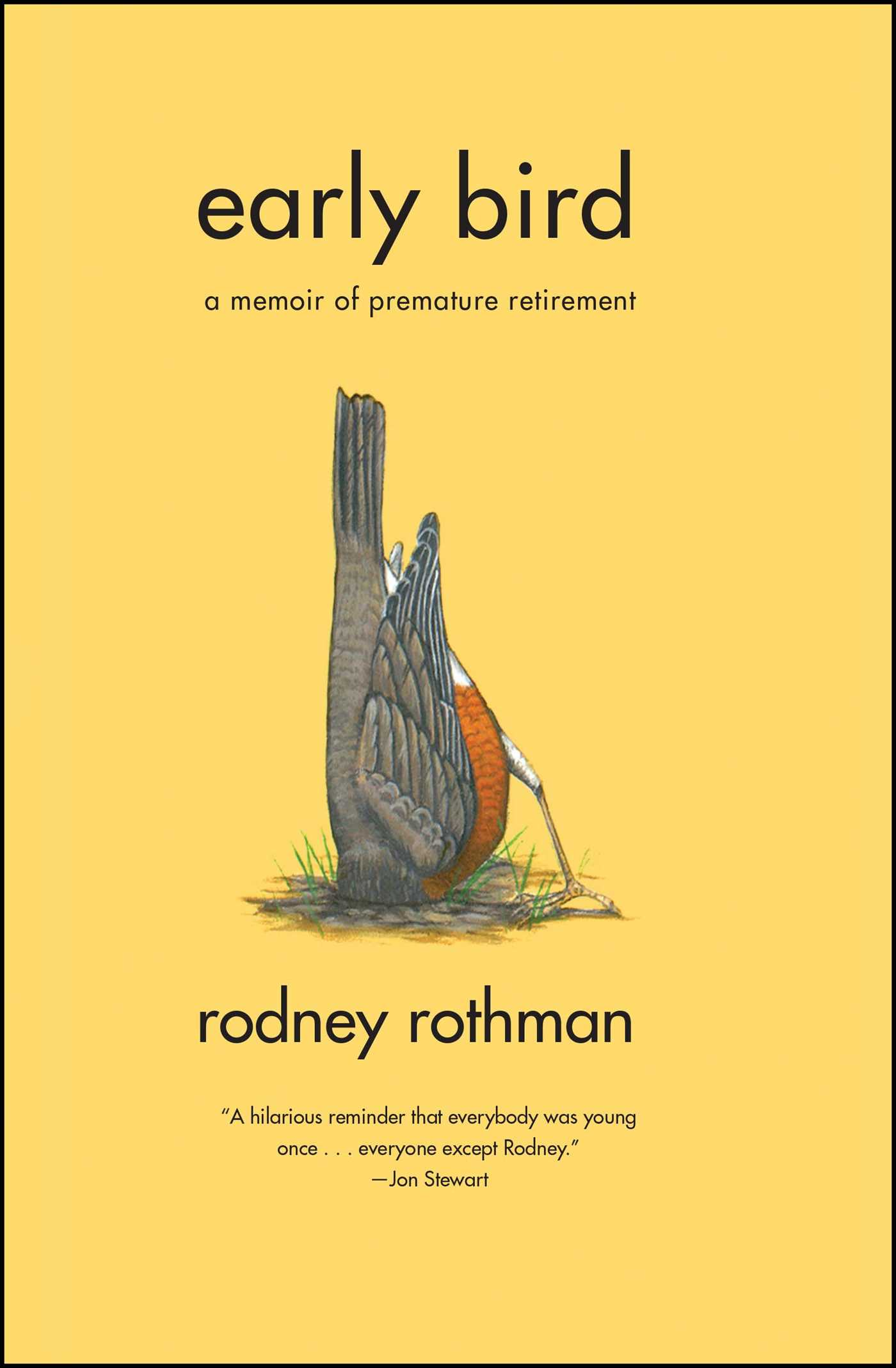 Pretty Book Cover Archive : Early bird book by rodney rothman official publisher