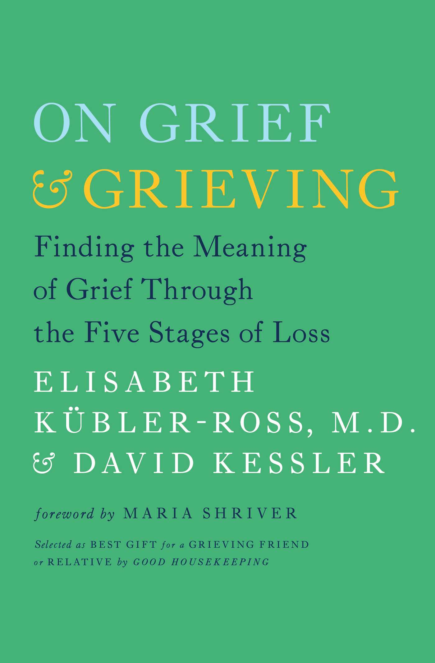 On grief and grieving 9780743274500 hr