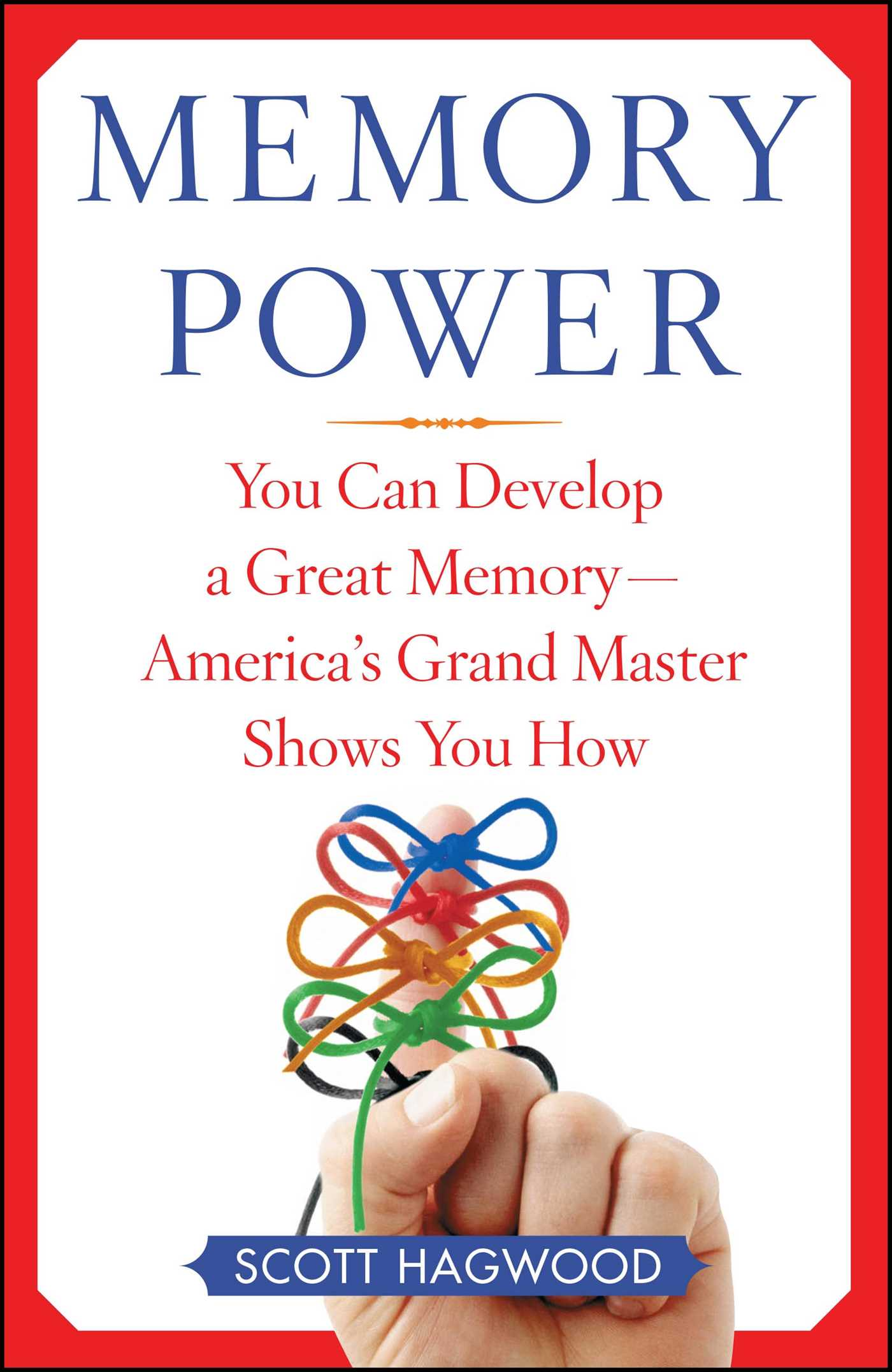 memory power ebook by scott hagwood official publisher page