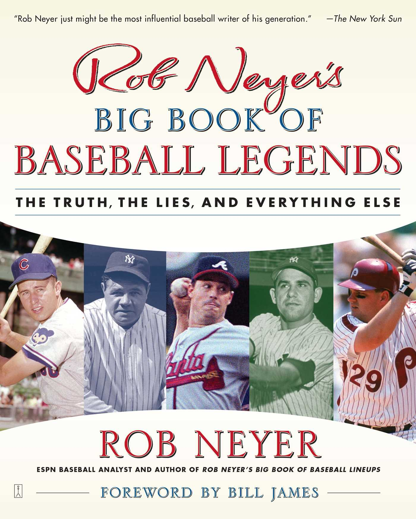 Rob-neyers-big-book-of-baseball-legends-9780743284905_hr