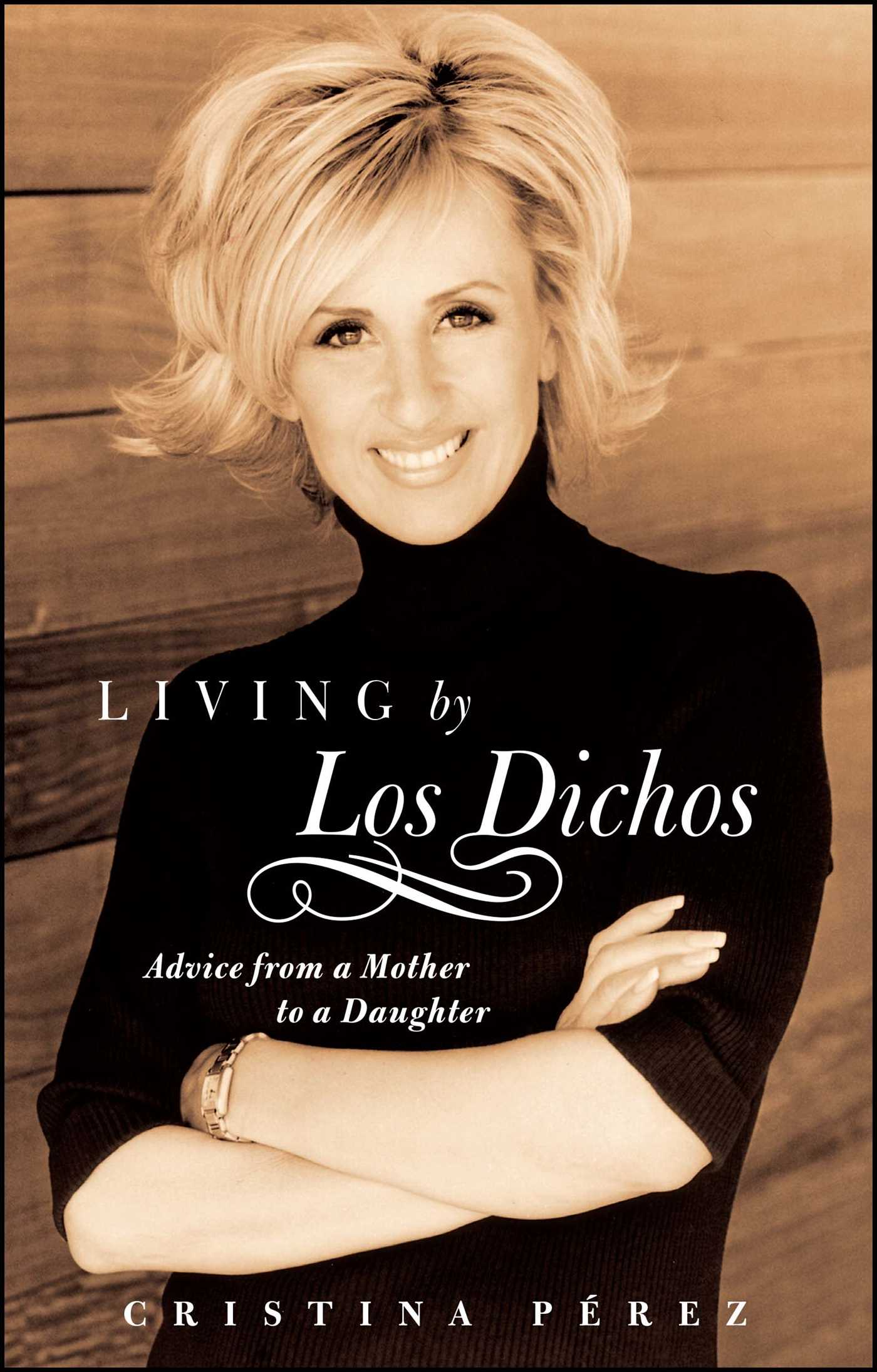 Living by los dichos 9780743287784 hr