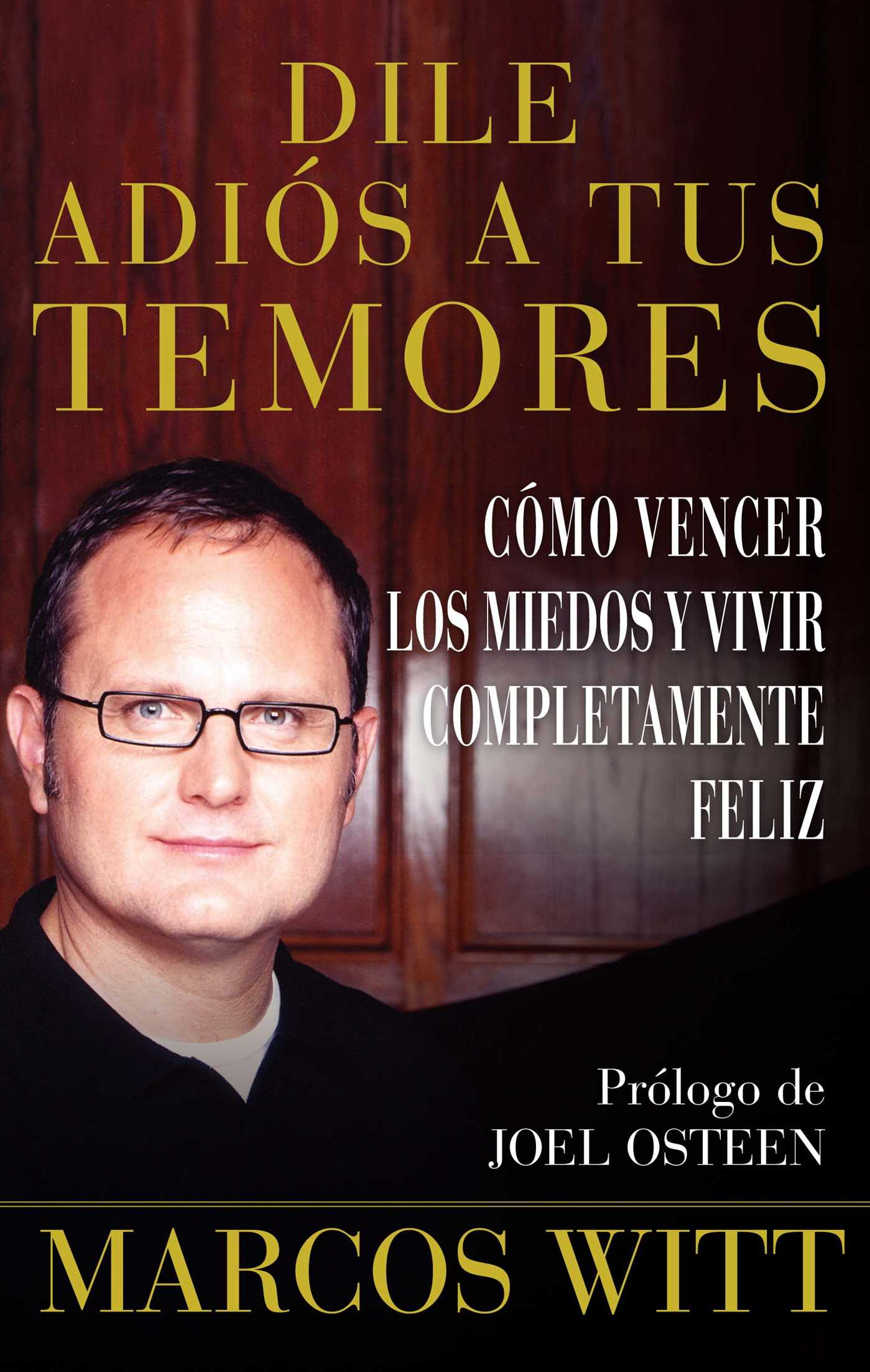 Dile-adios-a-tus-temores-(how-to-overcome-fear)-9780743290876_hr