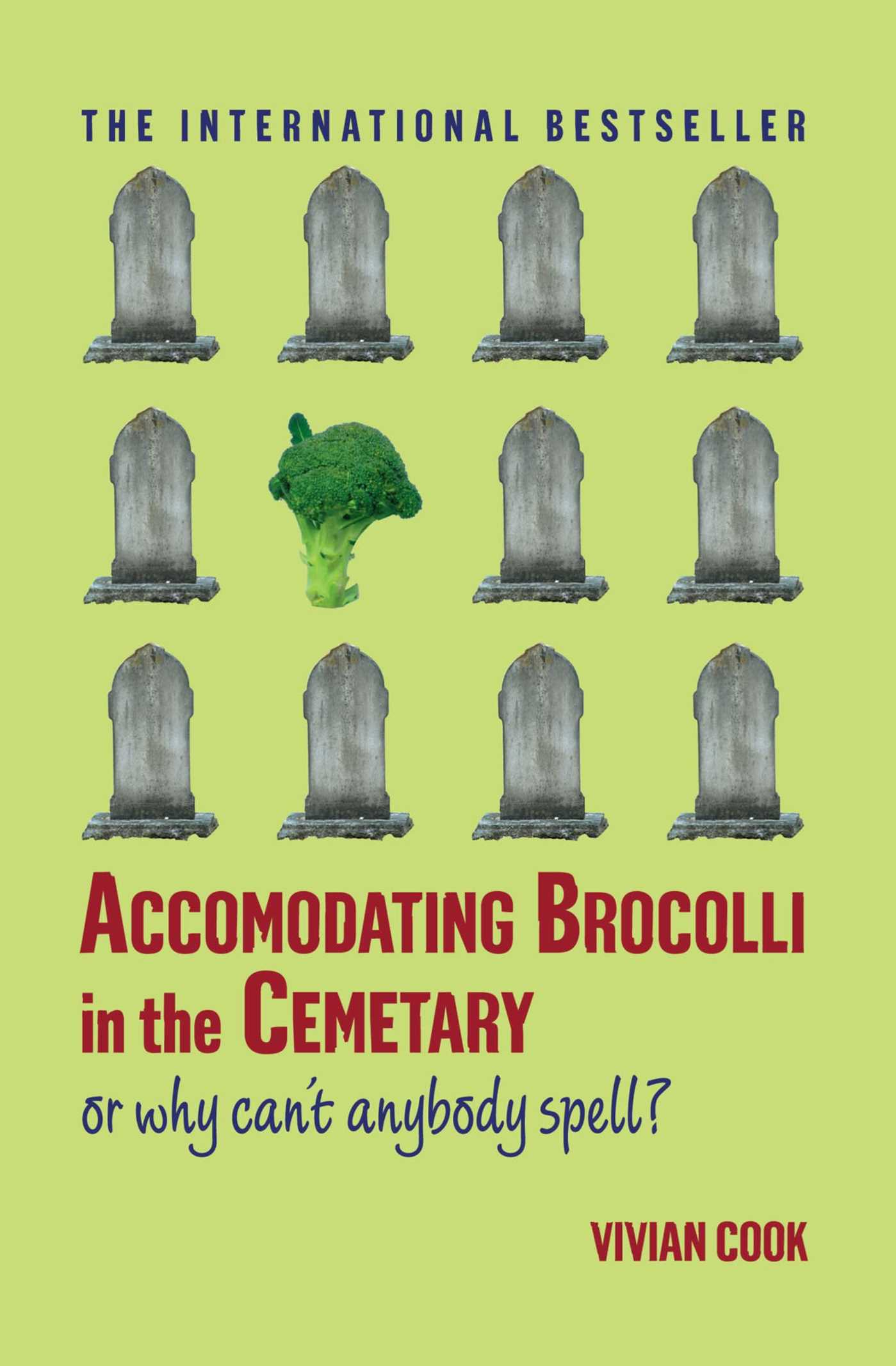 Accomodating-brocolli-in-the-cemetary-9780743297110_hr