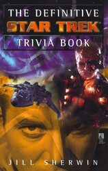 The Definitive Star Trek Trivia Book: Volume I