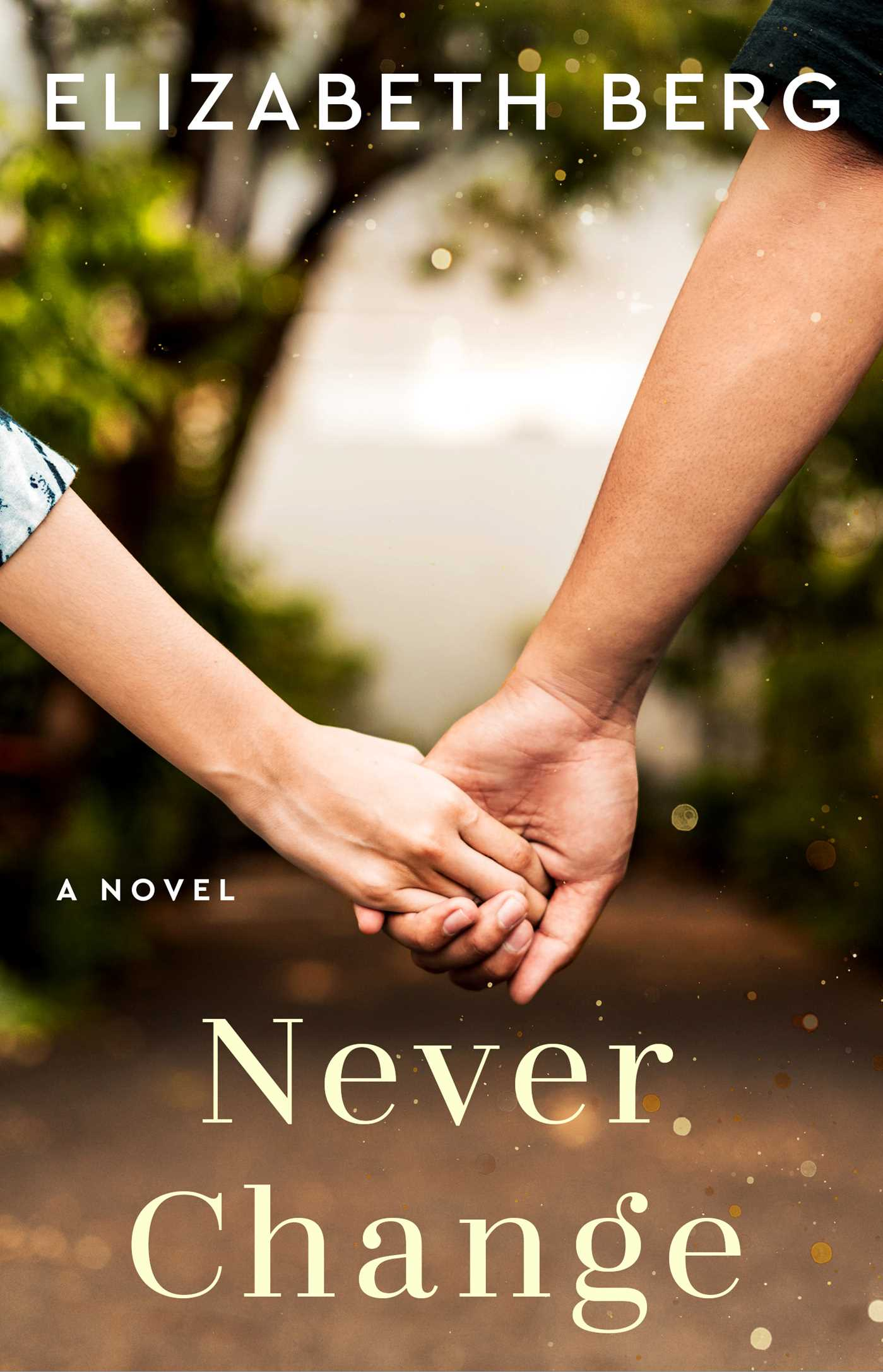 Never change ebook by elizabeth berg official publisher page never change 9780743421805 hr fandeluxe Document