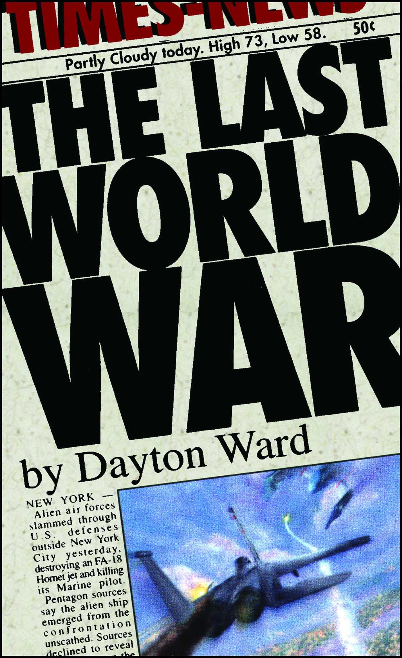 The last world war 9780743476034 hr