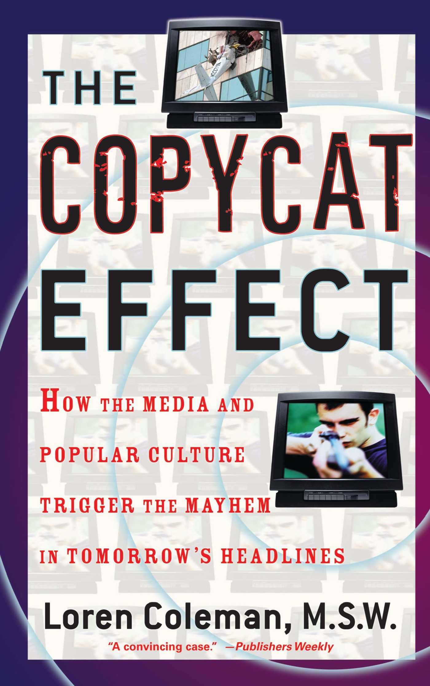 The copycat effect 9780743482233 hr