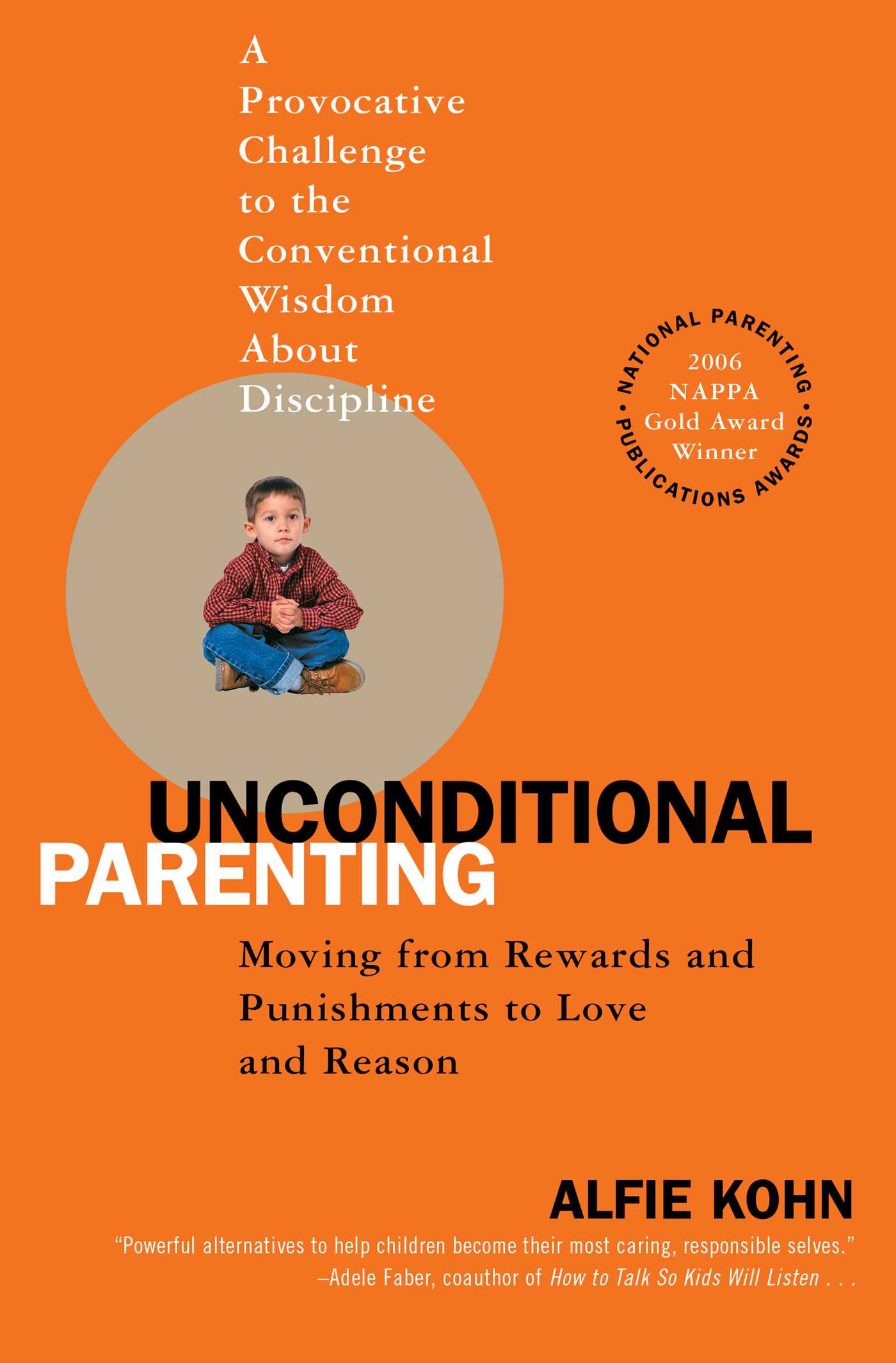 Unconditional parenting 9780743487481 hr