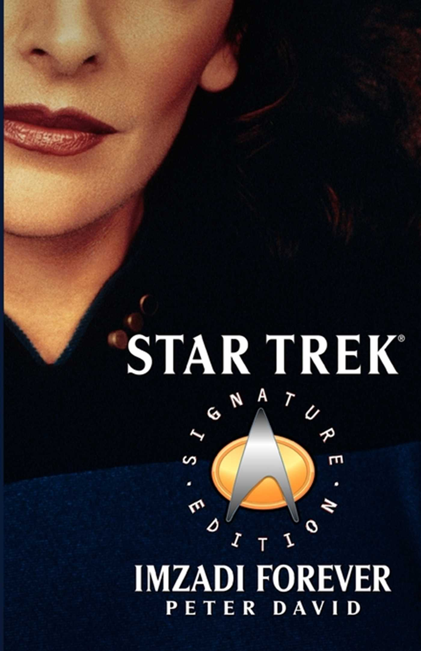 Star trek signature edition imzadi forever 9780743492645 hr