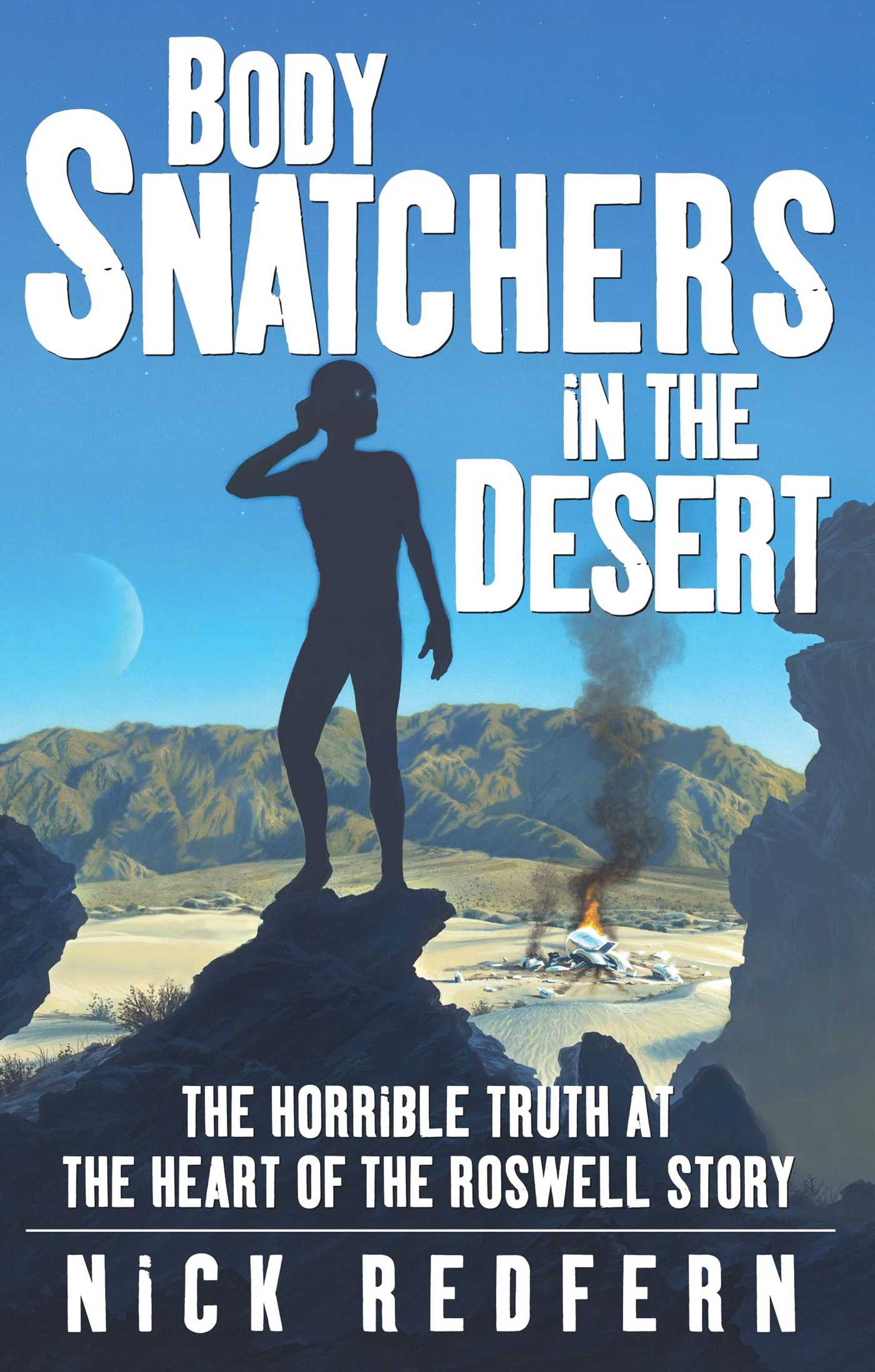 Body snatchers in the desert 9780743497534 hr