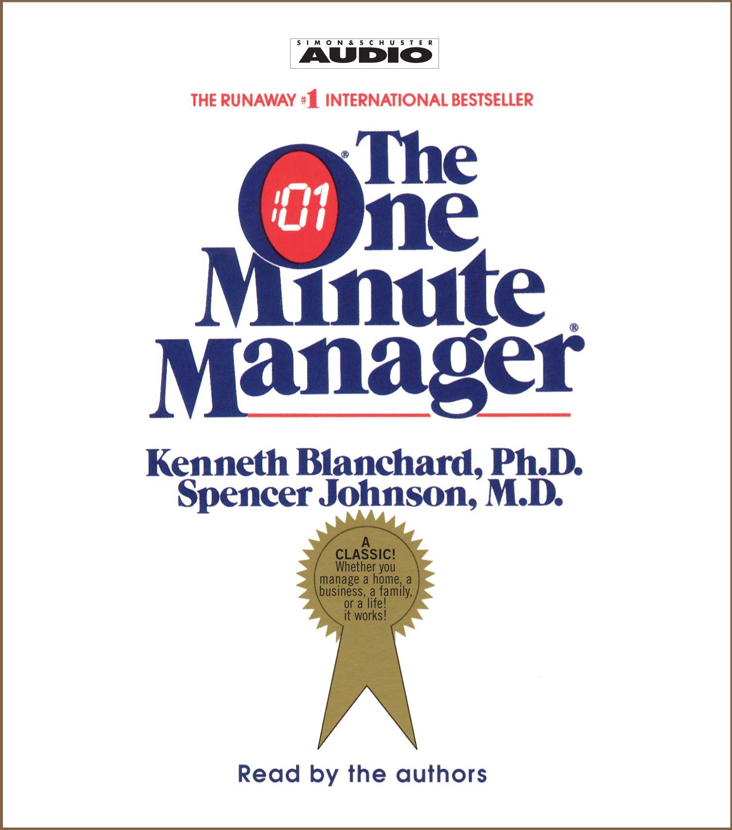 a review of the one minute manager by kenneth blanchard and spencer johnson The one minute manager: revised edition - ebook by: ken blanchard phd,  spencer johnson md william morrow / 2015 / epub write a review.
