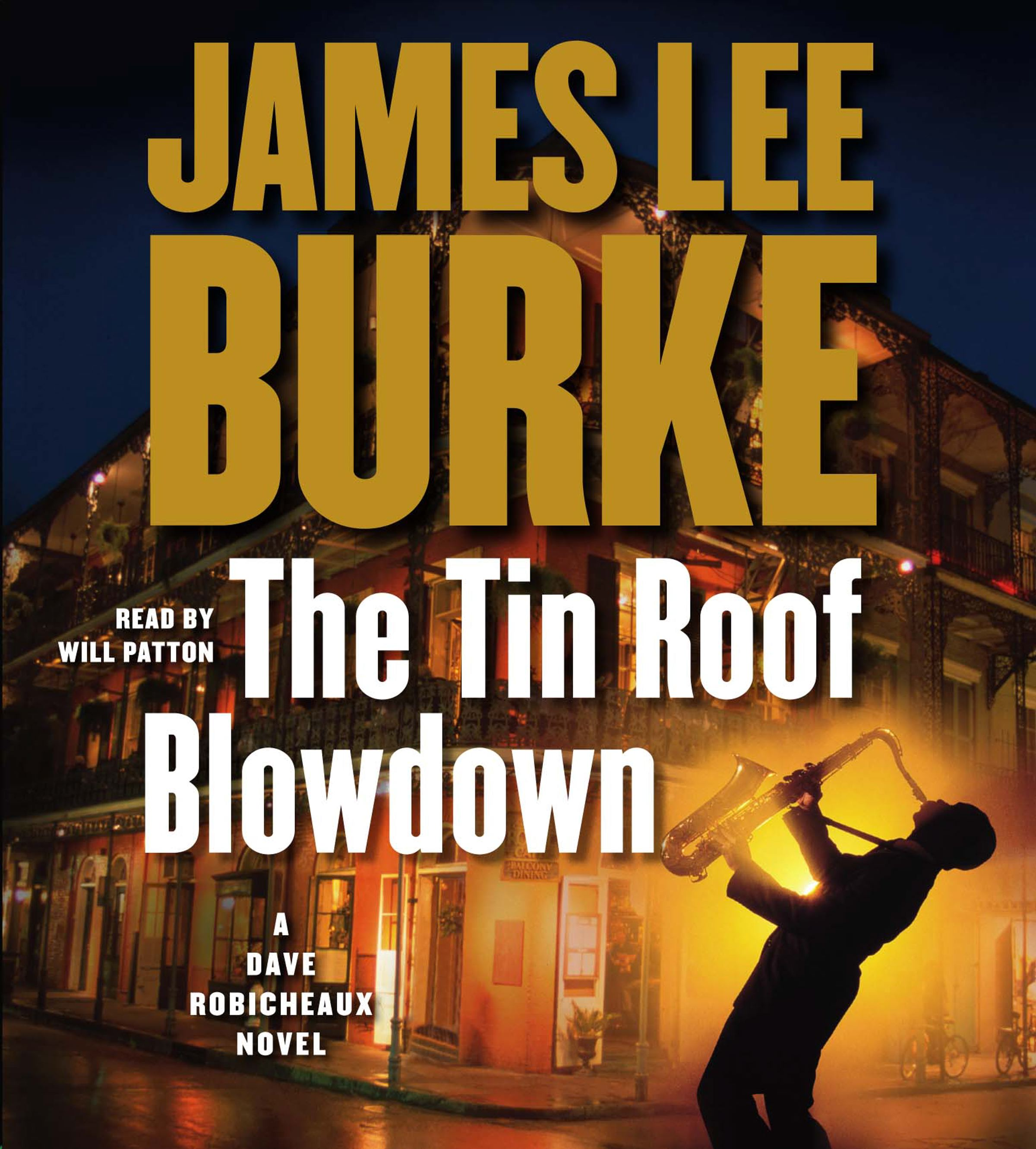 The Tin Roof Blowdown Audiobook By James Lee Burke Will