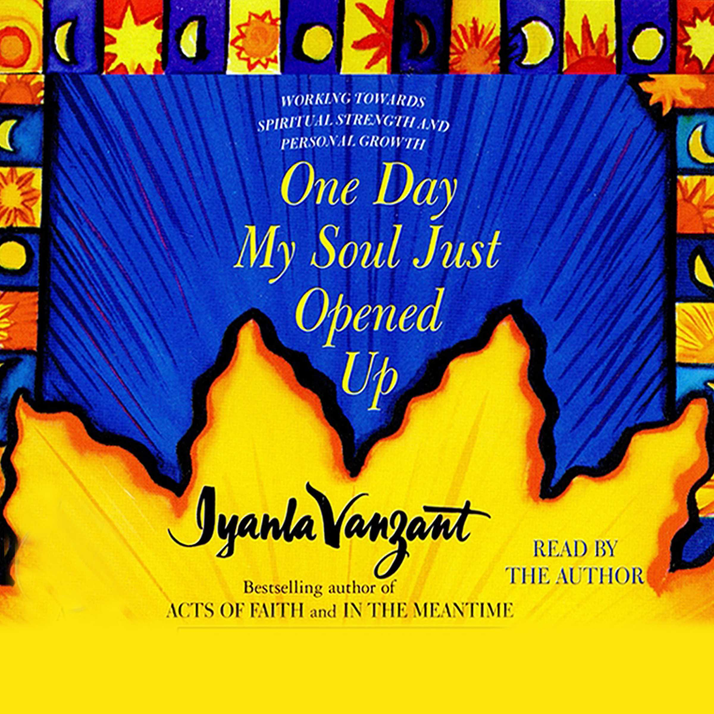 Book Cover Image (jpg): One Day My Soul Just Opened Up  One Day Resume