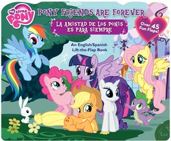 My Little Pony Pony Friends Are Forever/La Amistad de los Ponis es para Siempre