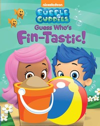 Bubble Guppies Guess Who's Fin-tastic!