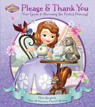 Disney Sofia the First: Please & Thank You