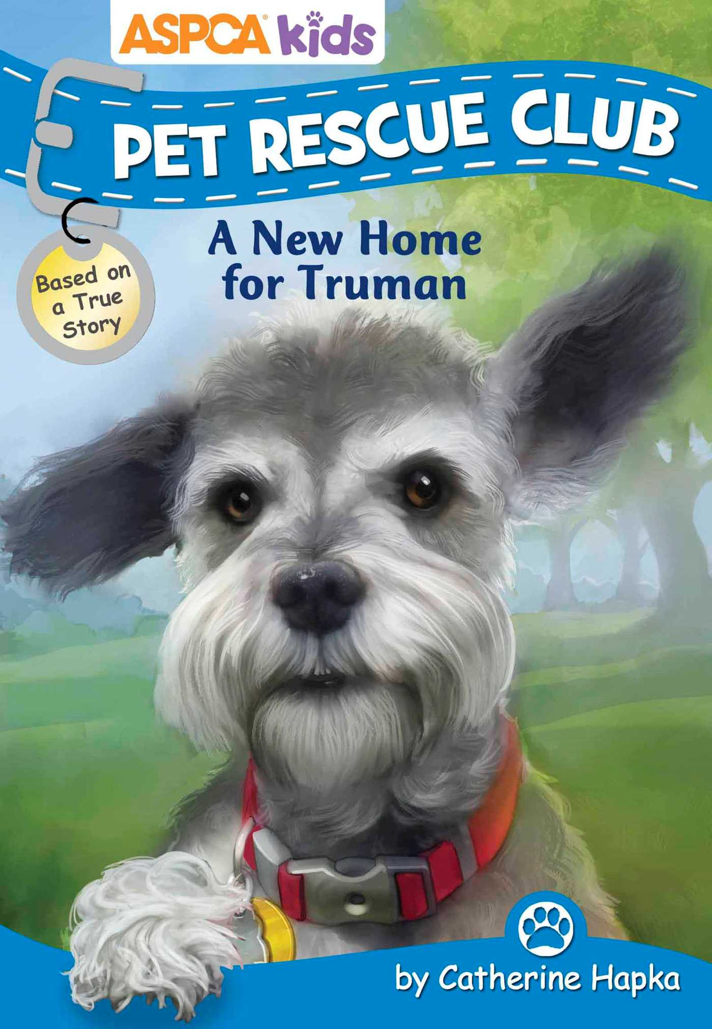 Aspca kids pet rescue club a new home for truman 9780794433123 hr