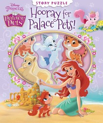 Disney Palace Pets: Hooray for Palace Pets!