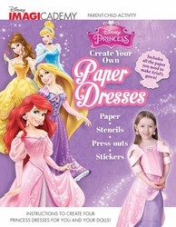 Disney Imagicademy: Disney Princess: Create Your Own Paper Dresses
