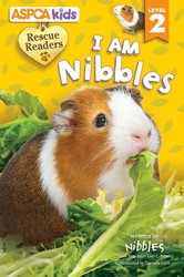ASPCA Rescue Readers: I Am Nibbles