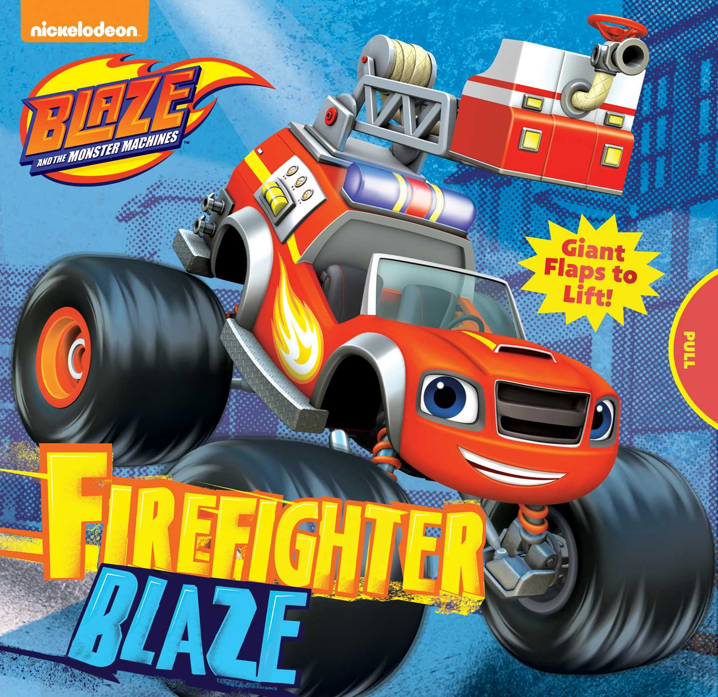 Blaze and the monster machines firefighter blaze 9780794438050 hr