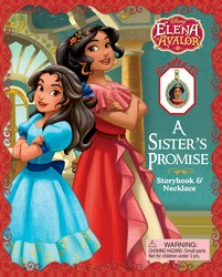 Disney Elena of Avalor: A Sister's Promise