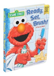 Sesame Street: Ready, Set, Brush! A Pop-Up Book