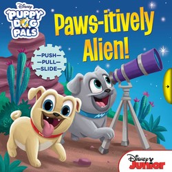 Disney Puppy Dog Pals: Paws-itively Alien!