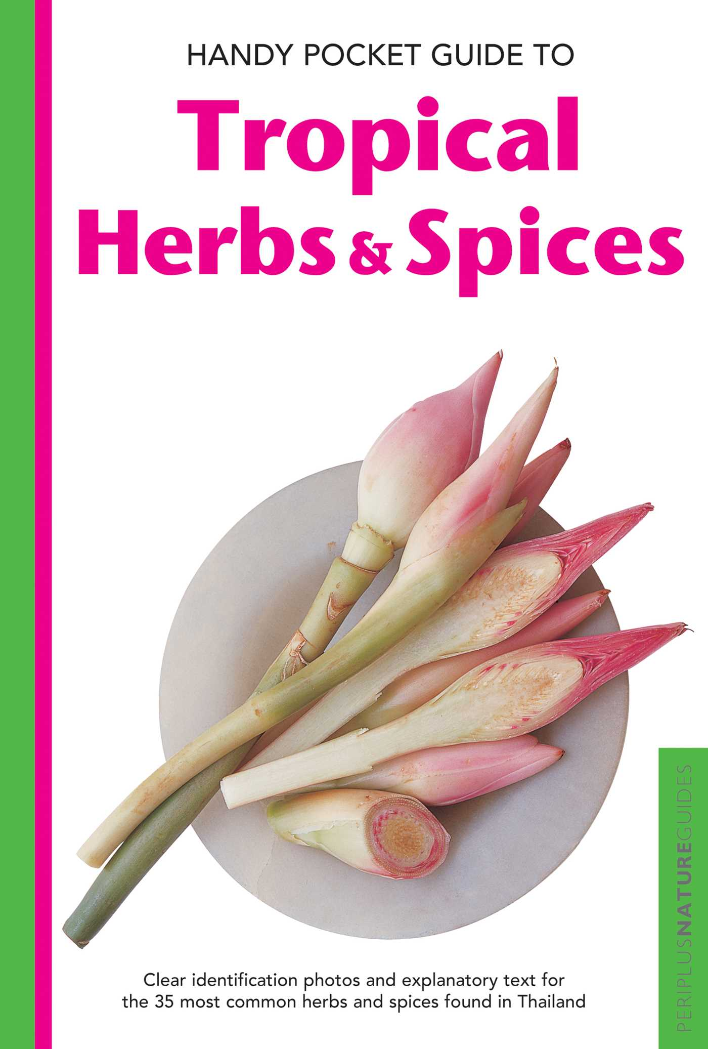 Handy pocket guide to tropical herbs spices 9780794606558 hr