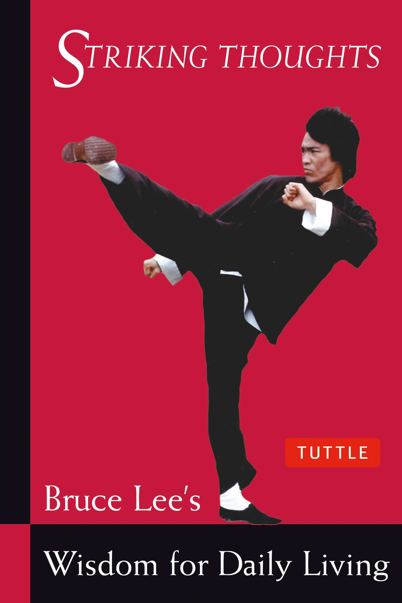 Bruce lee striking thoughts 9780804834711 hr
