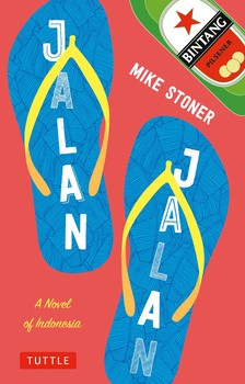 Jalan Jalan: A Novel of Indonesia